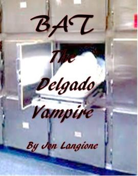 BAT The Delgado Vampire by @langionevampyre Book Release TODAY!
