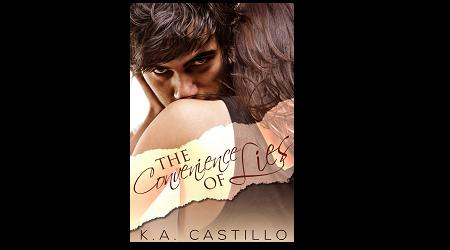 New Book Cover of The Convenience of Lies @K_A_Castillo