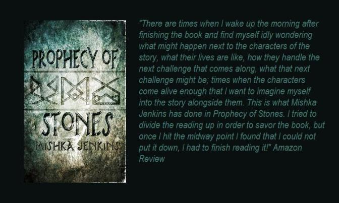 Prophecy of Stones-Mishka Jenkins Q&A @WriterLifeForMe