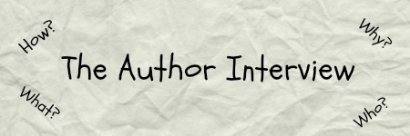 The Author Interview: How, Why, What, Who?