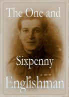 the_one_and_sixpenny_englishman.jpg