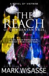 The Reach of the Banyan Tree Mark Sasse