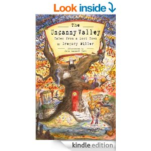 """BOOK REVIEW BY @COLLEENCHESEBRO OF """"The Uncanny Valley-Tales from a Lost Town""""@GREGGYMILLER"""