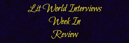 Lit World Interview Week In Review Apr. 13-18.