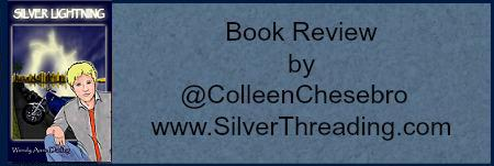 "BOOK REVIEW BY @COLLEENCHESEBRO OF ""SILVER LIGHTNING"" @AUTHORWDARLING"