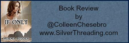 "BOOK REVIEW BY @COLLEENCHESEBRO OF ""IF ONLY"" @NORMABUDDEN"