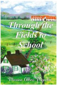 Through the Fields to School