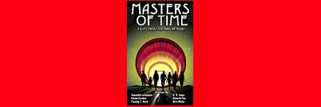 Masters of Time: A Sci-fi & Fantasy Time Travel Anthology Cover Reveal