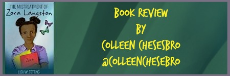 """A @COLLEENCHESEBRO #BOOK #REVIEW """"THE MISTREATMENT OF ZORA LANGSTON"""" by @REBIRTHOFLISA"""