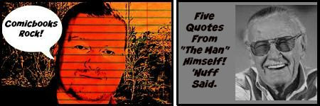 """Five Great Quotes by Stan """"The Man""""Lee."""