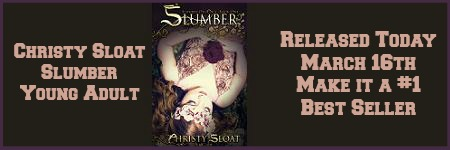 #BookLaunch #Author Christy Sloat with Slumber TODAY! $.99
