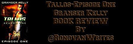 #Book #Review by @RonovanWrites Tallos-Episode One by Granser Kelly Mad Max meets The Walking Dead.