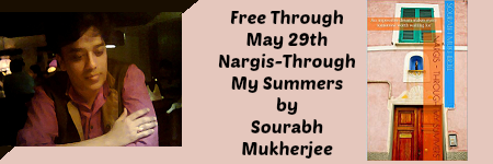 Nargis-Through My Summers by Sourabh Mukherjee #Free through May 29th.