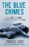 The Blue Crimes by Enrique Laso