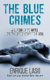 The Blue Crimes by Enrique Laso