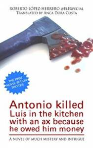 Antonio killed Luís in the kitchen...