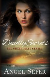 Deadly Secrets by Angel Sefer