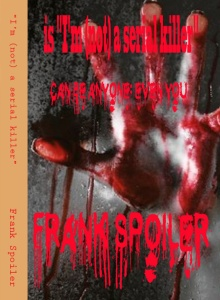 I am (not) a serial killer by Frank Spoiler