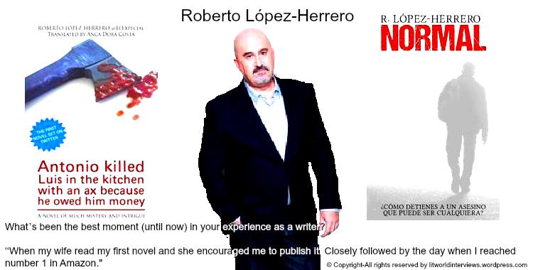 Roberto l pez herrero lit world interviews - Roberto herrero ...