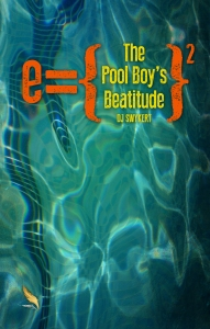 The Pool Boy's Beautitude