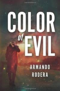 Color of Evil by Armando Rodera. Transl. Simon Bruni
