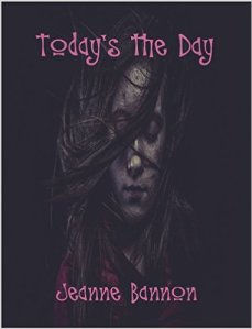 Jeanne Bannon book cover of Today's the Day