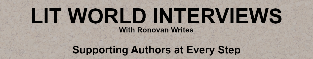 Lit World Interviews | Share And Spread The Word About These Authors!