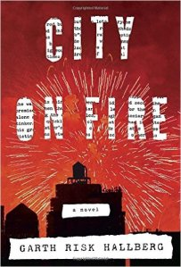 City on Fire by Garth Risk Hollberg Paperback