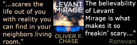"Levant Mirage by @OliverFChase ""It's so possible, it's scary."" #Book Review"