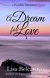 A Dream For Love by Lisa Belcastro