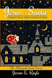 Jesus vs. Santa: Christmas Misunderstood by @JERoyle #Book Review by @RonovanWrites