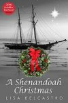 A Shenandoah Christmas by Lisa Belcastro