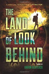 The Land of Look Behind by Aaron Blaylock