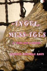 Angel Messages Annette Rochelle Aben