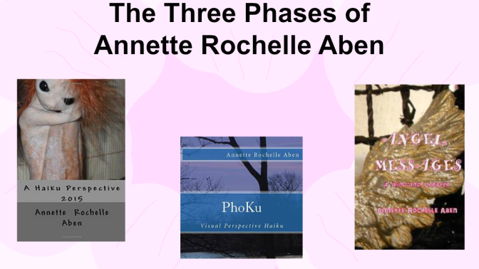 The Three Phases of Annette Rochelle Aben-@YouAreTheExpert