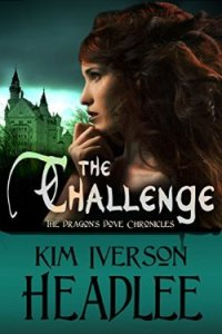 The Challenge. The Dragon's Dove Chronicles by Kim Headlee