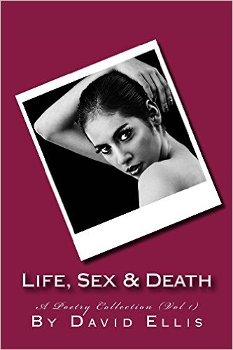 """#BOOK REVIEW BY @COLLEENCHESEBRO OF """"Life, Sex, and Death – A Poetry Collection,"""" BY AUTHOR@TooFullToWrite"""