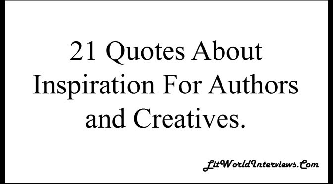 21 Quotes About Inspiration Image