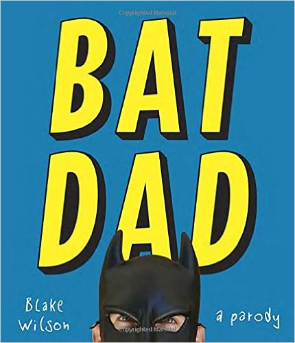 BatDad: A Parody | Review by ESTyree
