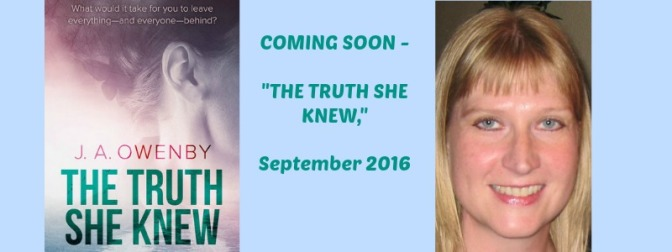 """The Truth She Knew,"" An Interview with the Author, Jennifer Owenby"
