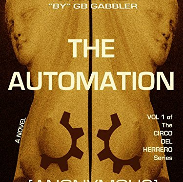 "#BOOK REVIEW BY @COLLEENCHESEBRO OF ""The Automation,"" BY AUTHOR @CircoFootnotes"