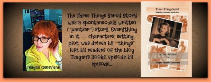 "#BOOK REVIEW BY @COLLEENCHESEBRO OF ""The Three Things Serial Story: A Little 1920's Story,"" BY AUTHOR @TEAGANGENEVIENE"