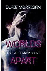Book Review of World's Apart by Blair Morrigan.